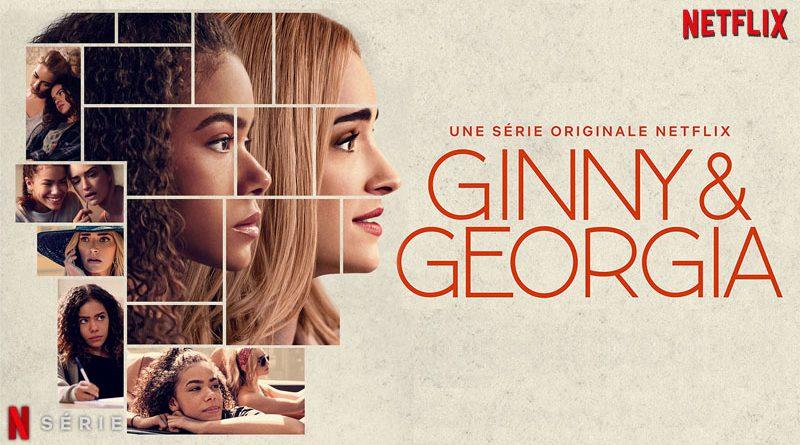 Ginny & Georgia, disponible sur Netflix